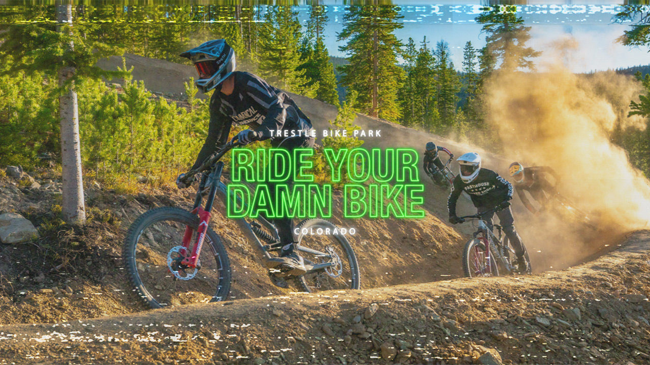 Trestle Bike Park – Ride Your Damn Bike